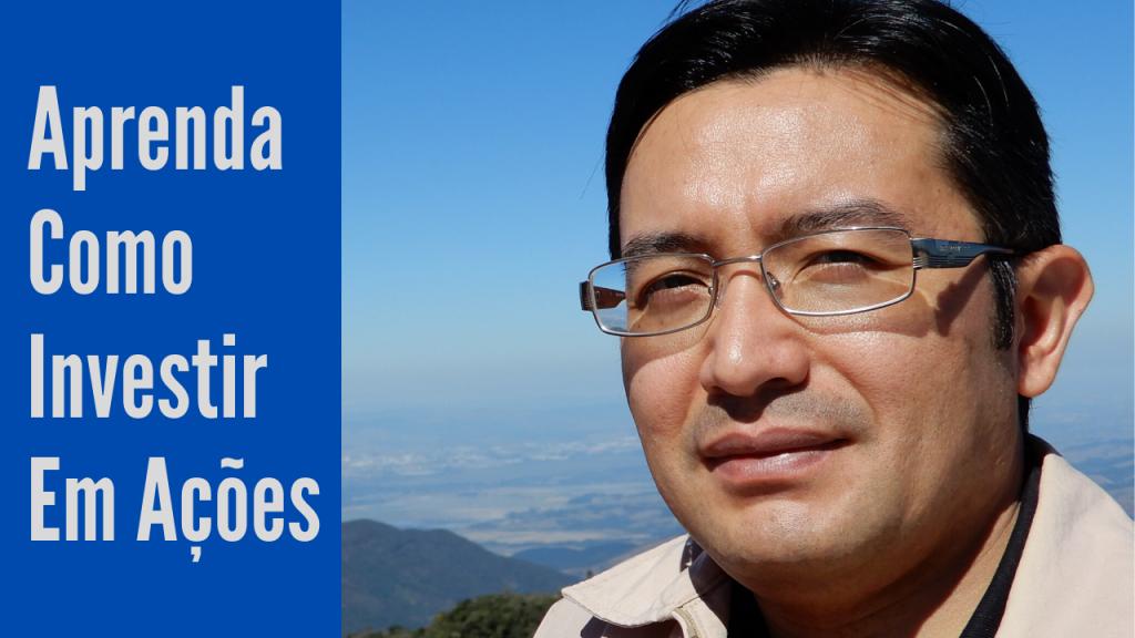 aprenda como investir em ações 1024x576 - Curso Aprenda Como Investir Em Ações: Visão Do Autor - Marcio Watanabe