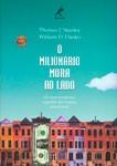 livros sobre investimentos o milionario mora ao lado - Livros Sobre Investimentos Recomendados Pelo Clube Patrimônio.