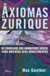 livros sobre investimentos os axiomas de zurick - Livros Sobre Investimentos Recomendados Pelo Clube Patrimônio.